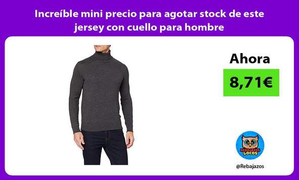 Increíble mini precio para agotar stock de este jersey con cuello para hombre