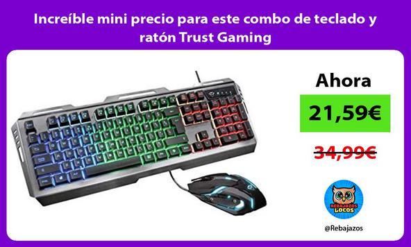 Increíble mini precio para este combo de teclado y ratón Trust Gaming