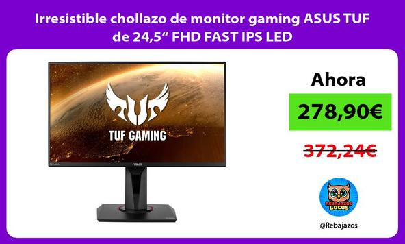 "Irresistible chollazo de monitor gaming ASUS TUF de 24,5"" FHD FAST IPS LED"