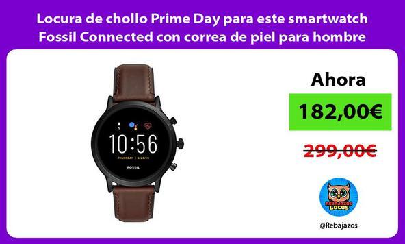Locura de chollo Prime Day para este smartwatch Fossil Connected con correa de piel para hombre