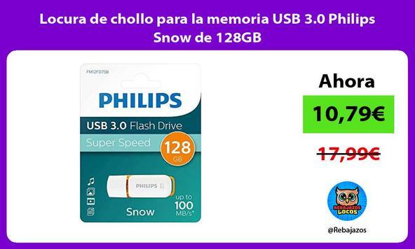 Locura de chollo para la memoria USB 3.0 Philips Snow de 128GB