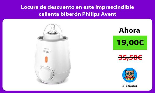 Locura de descuento en este imprescindible calienta biberón Philips Avent