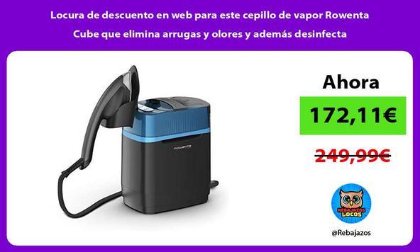 Locura de descuento en web para este cepillo de vapor Rowenta Cube que elimina arrugas y olores y además desinfecta