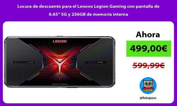 """Locura de descuento para el Lenovo Legion Gaming con pantalla de 6.65"""" 5G y 256GB de memoria interna"""
