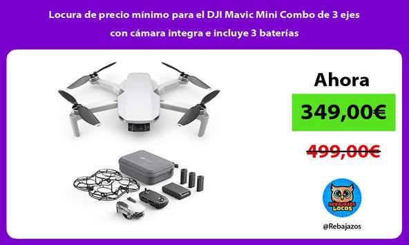 Locura de precio mínimo para el DJI Mavic Mini Combo de 3 ejes con cámara integra e incluye 3 baterías