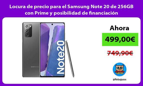 Locura de precio para el Samsung Note 20 de 256GB con Prime y posibilidad de financiación