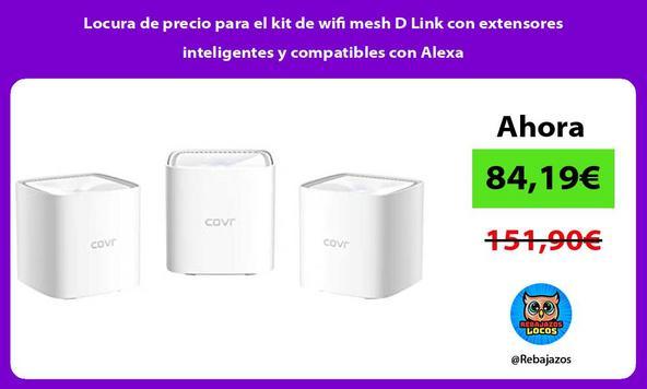 Locura de precio para el kit de wifi mesh D Link con extensores inteligentes y compatibles con Alexa