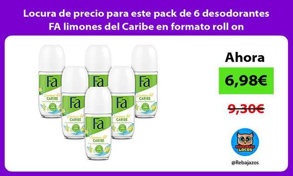 Locura de precio para este pack de 6 desodorantes FA limones del Caribe en formato roll on