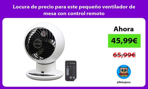 Locura de precio para este pequeño ventilador de mesa con control remoto