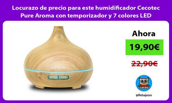 Locurazo de precio para este humidificador Cecotec Pure Aroma con temporizador y 7 colores LED