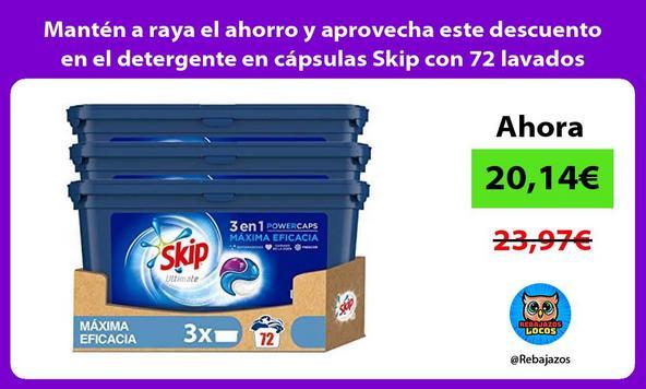 Mantén a raya el ahorro y aprovecha este descuento en el detergente en cápsulas Skip con 72 lavados