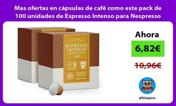 Mas ofertas en cápsulas de café como este pack de 100 unidades de Espresso Intenso para Nespresso