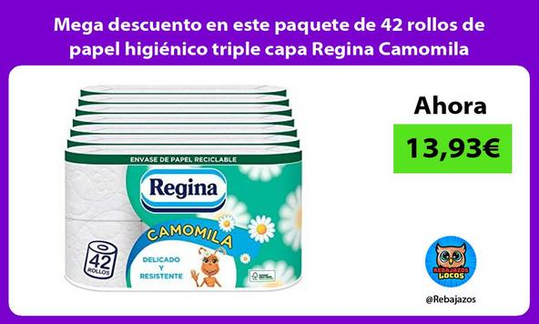 Mega descuento en este paquete de 42 rollos de papel higiénico triple capa Regina Camomila