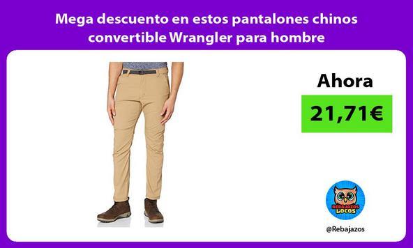 Mega descuento en estos pantalones chinos convertible Wrangler para hombre