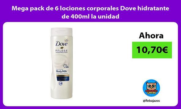 Mega pack de 6 lociones corporales Dove hidratante de 400ml la unidad