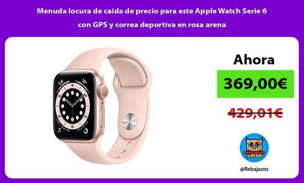 Menuda locura de caída de precio para este Apple Watch Serie 6 con GPS y correa deportiva en rosa arena