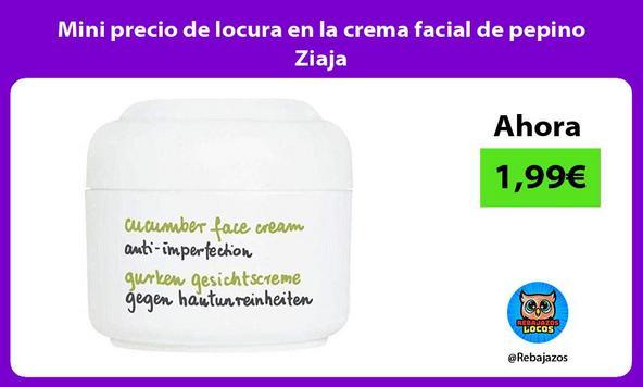 Mini precio de locura en la crema facial de pepino Ziaja