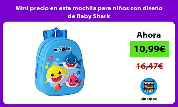 Mini precio en esta mochila para niños con diseño de Baby Shark