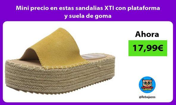 Mini precio en estas sandalias XTI con plataforma y suela de goma