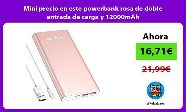 Mini precio en este powerbank rosa de doble entrada de carga y 12000mAh
