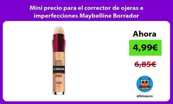 Mini precio para el corrector de ojeras e imperfecciones Maybelline Borrador