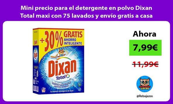 Mini precio para el detergente en polvo Dixan Total maxi con 75 lavados y envío gratis a casa