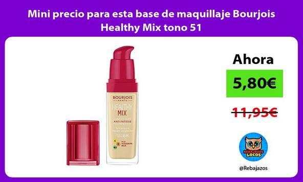 Mini precio para esta base de maquillaje Bourjois Healthy Mix tono 51