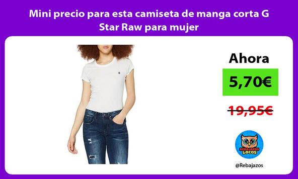 Mini precio para esta camiseta de manga corta G Star Raw para mujer