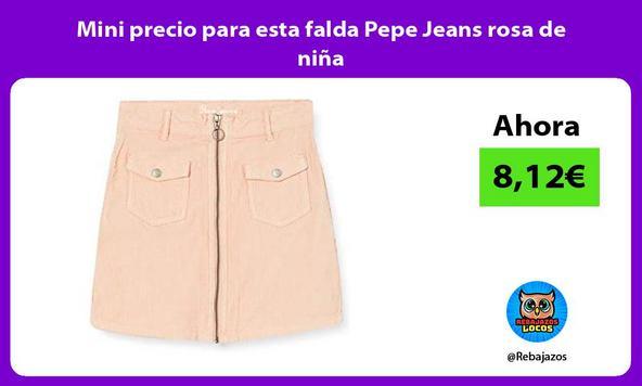 Mini precio para esta falda Pepe Jeans rosa de niña