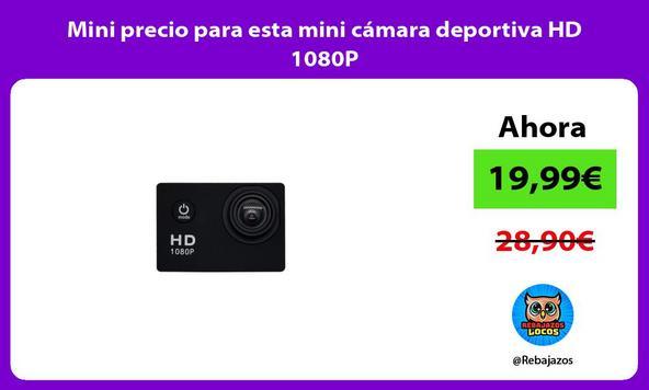 Mini precio para esta mini cámara deportiva HD 1080P