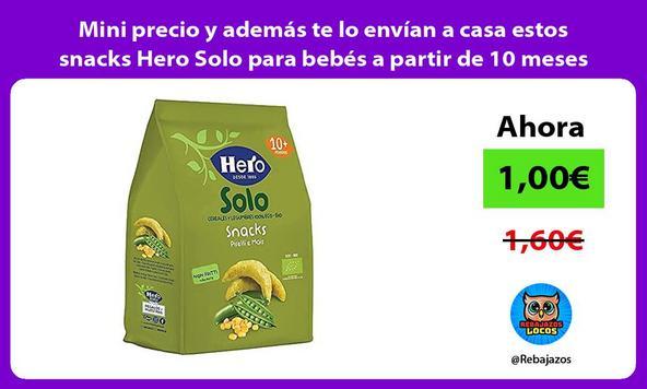 Mini precio y además te lo envían a casa estos snacks Hero Solo para bebés a partir de 10 meses