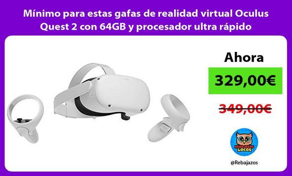 Mínimo para estas gafas de realidad virtual Oculus Quest 2 con 64GB y procesador ultra rápido