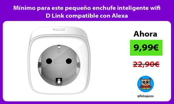 Mínimo para este pequeño enchufe inteligente wifi D Link compatible con Alexa