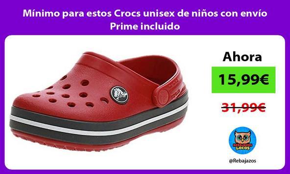 Mínimo para estos Crocs unisex de niños con envío Prime incluido