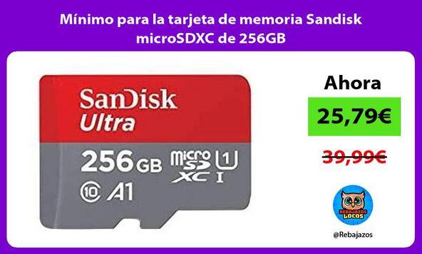 Mínimo para la tarjeta de memoria Sandisk microSDXC de 256GB