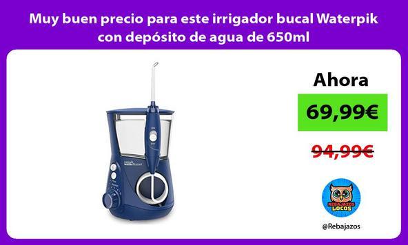 Muy buen precio para este irrigador bucal Waterpik con depósito de agua de 650ml