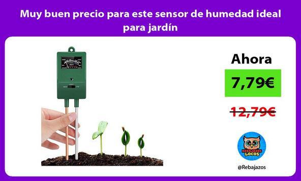 Muy buen precio para este sensor de humedad ideal para jardín