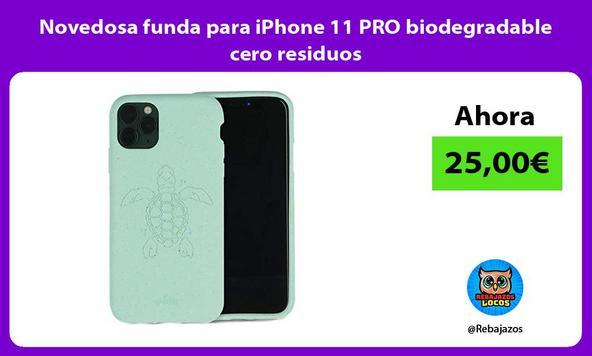 Novedosa funda para iPhone 11 PRO biodegradable cero residuos