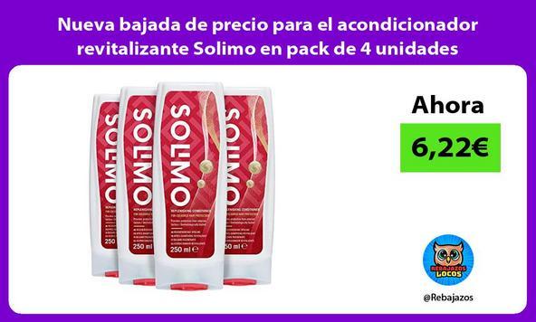 Nueva bajada de precio para el acondicionador revitalizante Solimo en pack de 4 unidades