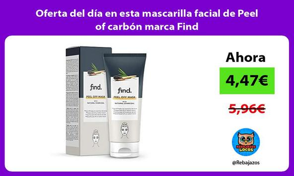 Oferta del día en esta mascarilla facial de Peel of carbón marca Find