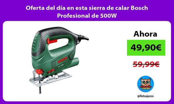 Oferta del día en esta sierra de calar Bosch Profesional de 500W