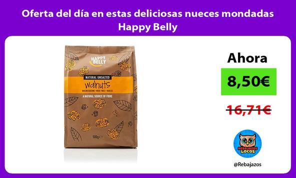 Oferta del día en estas deliciosas nueces mondadas Happy Belly