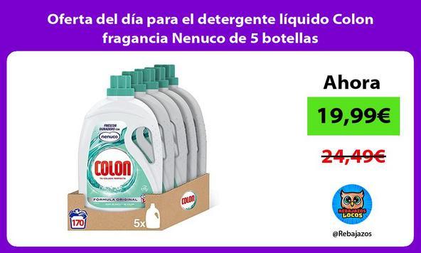 Oferta del día para el detergente líquido Colon fragancia Nenuco de 5 botellas
