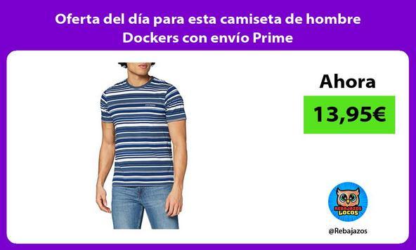 Oferta del día para esta camiseta de hombre Dockers con envío Prime