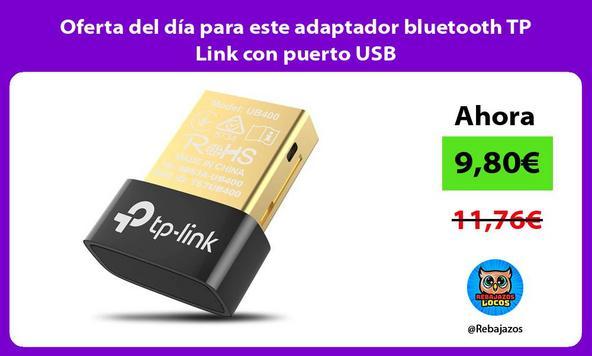 Oferta del día para este adaptador bluetooth TP Link con puerto USB