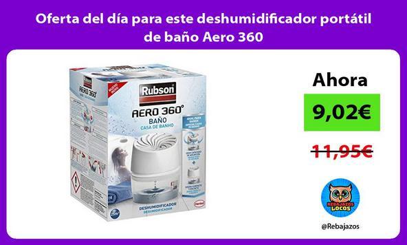 Oferta del día para este deshumidificador portátil de baño Aero 360