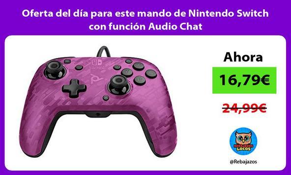 Oferta del día para este mando de Nintendo Switch con función Audio Chat