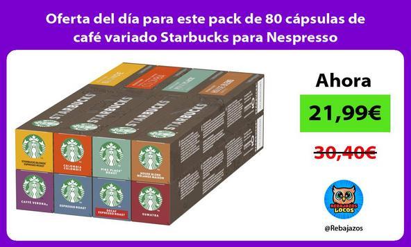 Oferta del día para este pack de 80 cápsulas de café variado Starbucks para Nespresso
