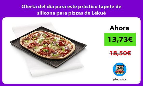 Oferta del día para este práctico tapete de silicona para pizzas de Lékué