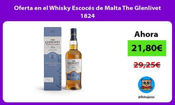 Oferta en el Whisky Escocés de Malta The Glenlivet 1824